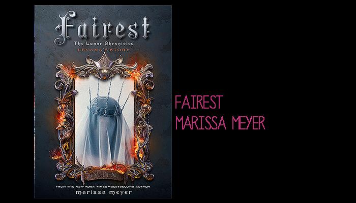 Resenha: Fairest, MarissaMeyer