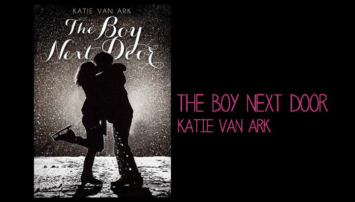 Resenha: The Boy Next Door, Katie VanArk