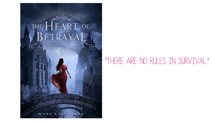 Resenha: The Heart of Betrayal (The Remnant Chronicles #2), Mary E. Pearson