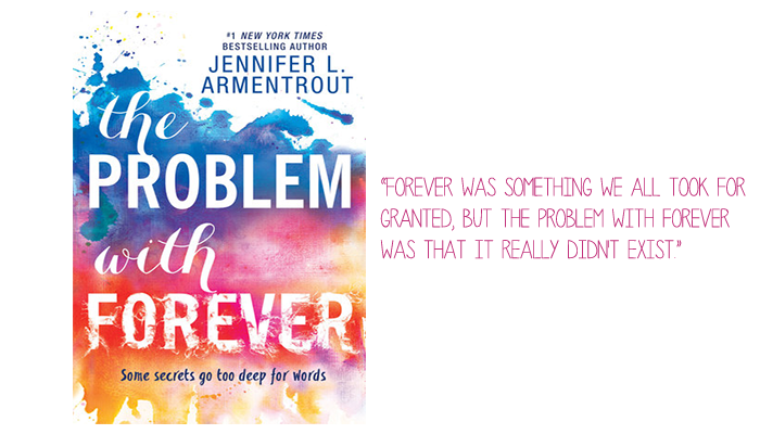 Resenha: The Problem With Forever, Jennifer L. Armentrout
