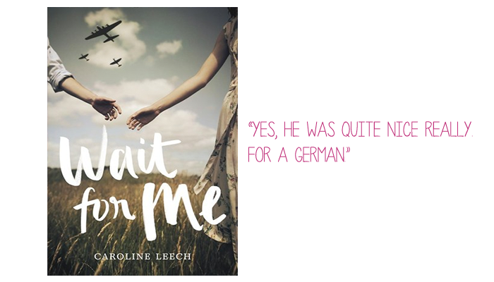 Resenha: Wait for Me, Caroline Leech