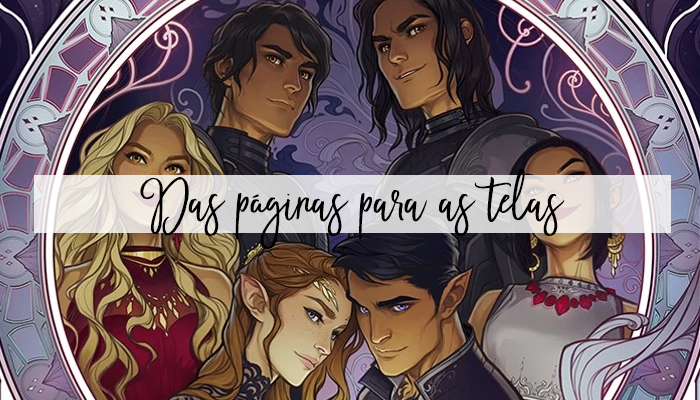 A Court of Thorns and Roses(Trilogia)