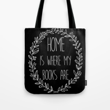 home-is-where-my-books-are-bw-inverted-bags