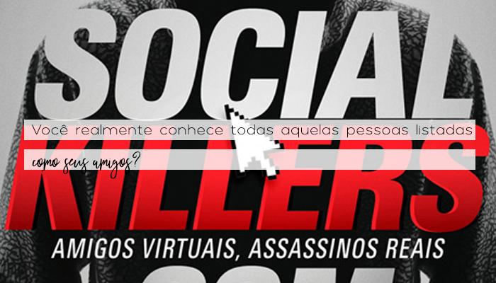 Resenha: Social Killers: Amigos virtuais, Assassinos Reais, R.J.Parker