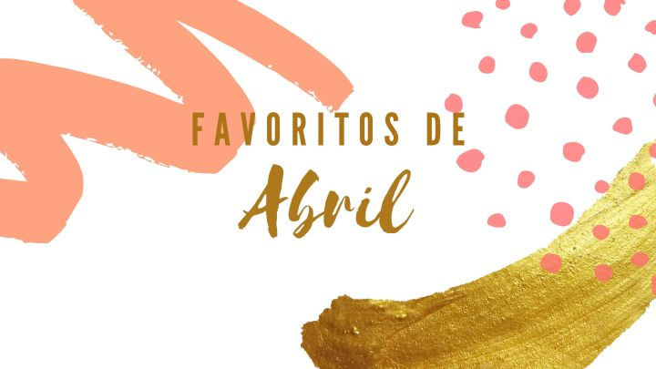 Favoritos de abril da Flavia (2020)